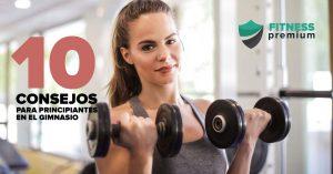 Lee más sobre el artículo 10 consejos básicos para principiantes en el gimnasio