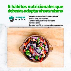Lee más sobre el artículo 5 hábitos nutricionales que deberías adoptar ahora mismo