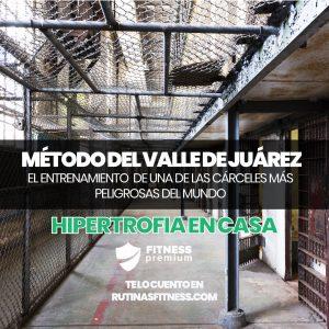 Lee más sobre el artículo Método del Valle de Juárez. El entrenamiento del confinado.